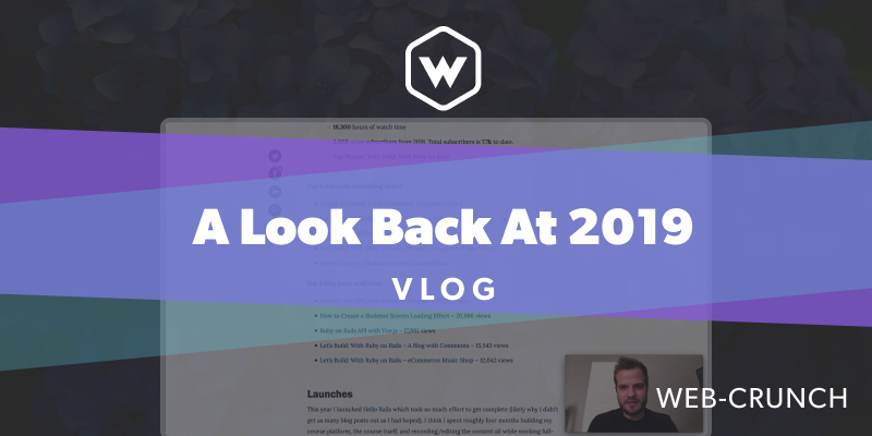 A Look Back At 2019 - Vlog