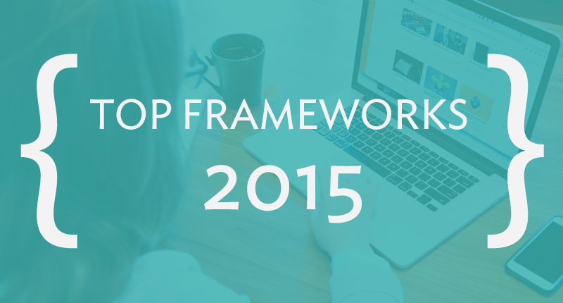 Top Frameworks for Front-end Design and Development for 2015